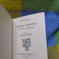 Libros de segunda mano: 1946. COPLAS, SONETOS Y OTRAS POESÍAS. JUAN BOSCÁN. MONTANER Y SIMÓN.. Lote 209288722