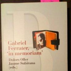 """Libros de segunda mano: GABRIEL FERRATER, """"IN MEMORIAM"""". Lote 209370303"""