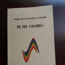 Libros de segunda mano: DE MIL COLORES. Mª JOSÉ GRANADOS. 2006.. Lote 209709640