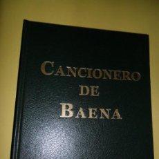 Libros de segunda mano: CANCIONERO DE BAENA, MANUSCRITO ESP. 37 DE LA BIBLIOTHEQUE NATIONALE DE FRANCE, BAENA, 2015. Lote 209774832