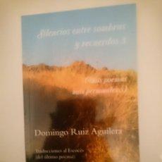 Libros de segunda mano: SILENCIOS ENTRE SOMBRAS Y RECUERDOS 3 (MIS POEMAS MÁS PERSONALES 3). Lote 210107572