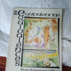 Libros de segunda mano: EQUIVALENCIAS 2 REVISTA INTERNACIONAL DE POESÍA. Lote 210591300