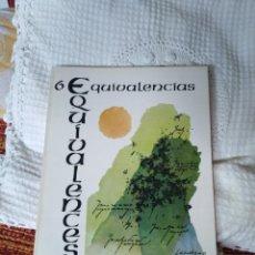 Libros de segunda mano: EQUIVALENCIAS 6 REVISTA INTERNACIONAL DE POESÍA. Lote 210592045