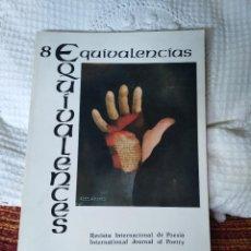 Libros de segunda mano: EQUIVALENCIAS 8 REVISTA INTERNACIONAL DE POESÍA. Lote 210592243