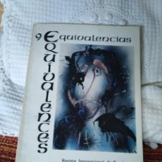 Libros de segunda mano: EQUIVALENCIAS 9 REVISTA INTERNACIONAL DE POESÍA. Lote 210592358