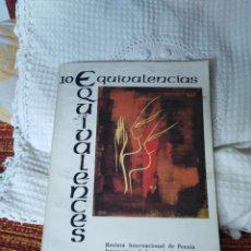 Libros de segunda mano: EQUIVALENCIAS 10 REVISTA INTERNACIONAL DE POESÍA. Lote 210592477