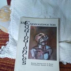 Libros de segunda mano: EQUIVALENCIAS 11 REVISTA INTERNACIONAL DE POESÍA. Lote 210592593