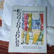 Libros de segunda mano: EQUIVALENCIAS 12 REVISTA INTERNACIONAL DE POESÍA. Lote 210592690
