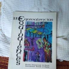 Libros de segunda mano: EQUIVALENCIAS 13 REVISTA INTERNACIONAL DE POESÍA. Lote 210592831