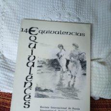 Libros de segunda mano: EQUIVALENCIAS 14 REVISTA INTERNACIONAL DE POESÍA. Lote 210593023