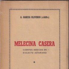 Libros de segunda mano: A. GARCÍA OLIVEROS: MELECINA CASERA. CUENTOS MÉDICOS EN DIALECTO ASTURIANO. OVIEDO 1953. Lote 210598287