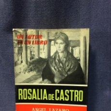 Libros de segunda mano: UN AUTOR UN LIBRO ROSALIA DE CASTRO ANGEL LAZARO COMPAÑIA BIBLIOGRAFICA ESPAÑOLA 19,5X14,5CMS. Lote 210939050