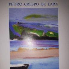 Libros de segunda mano: DE MEMORIA OS APRENDÍ PEDRO CRESPO DE LARA. Lote 210947586