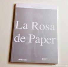 Libros de segunda mano: LIBRO LA ROSA DE PAPER - 15 X 21.CM. Lote 210960634
