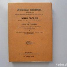 Libros de segunda mano: LIBRERIA GHOTICA. AUSIAS MARCH, OBRAS DE AQUEST POETA, PER FRANCESCH PELAYO BRIZ.1864. FACSÍMIL. Lote 211438061