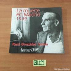 Libros de segunda mano: LA MUERTE EN MADRID 1939. Lote 211444561
