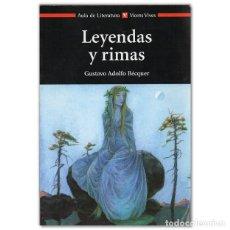 Libros de segunda mano: LEYENDAS Y RIMAS GUSTAVO ADOLFO BÉQUER - AULA DE LITERATURA - VICENS VIVES. Lote 222484576