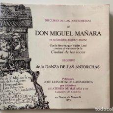 Libros de segunda mano: DISCURSO DE LAS POSTRIMERÍAS DE DON MIGUEL MAÑARA , 1979 , MALAGA , DEDICADO. Lote 211642588