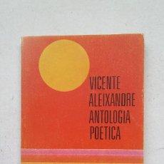 Libros de segunda mano: VICENTE ALEIXANDRE - ANTOLOGÍA POÉTICA - ALIANZA EDITORIAL. TDK374. Lote 211821811