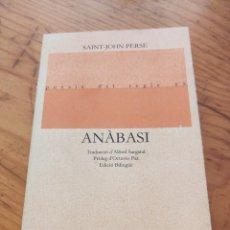 Libros de segunda mano: SAINT-JOHN PERSE. ANÀBASI. LLIBRES DEL MALL 1984. Lote 211994002