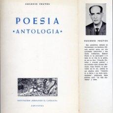 Libros de segunda mano: FRUTOS CORTÉS, EUGENIO. POESÍA. ANTOLOGÍA. 1974.. Lote 212005610