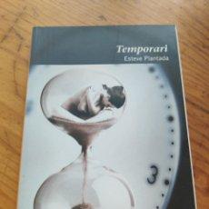 Libros de segunda mano: TEMPORARI. ESTEVE PLANTADA. TARAFA POESIA.. Lote 212007300