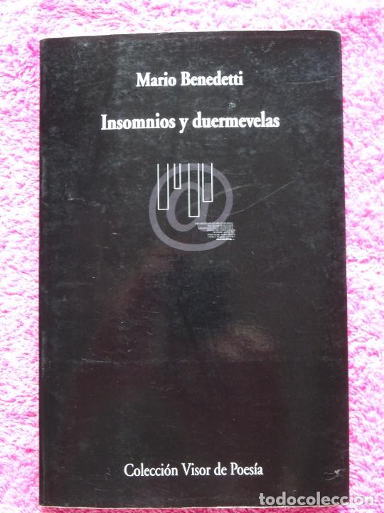 INSOMNIOS Y DUERMEVELAS VISOR LIBROS 2002 MARIO BENEDETTI (Libros de Segunda Mano (posteriores a 1936) - Literatura - Poesía)