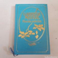 Libros de segunda mano: POESIA SELECTA - GABRIELA MISTRAL - TDK14. Lote 212916207