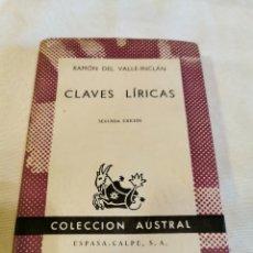 Libros de segunda mano: CLAVES LÍRICAS RAMÓN DEL VALLE INCLÁN 2ª EDICIÓN. Lote 213097941