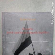 Libros de segunda mano: EX UMBRA: POETAS ESPAÑOLES EN LA SEGUNDA REPÚBLICA, RAFAEL OSUNA. Lote 213482528