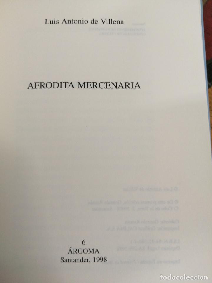 Libros de segunda mano: AFRODITA MERCENARIA. LUIS ANTONIO DE VILLENA. - Foto 3 - 213653023