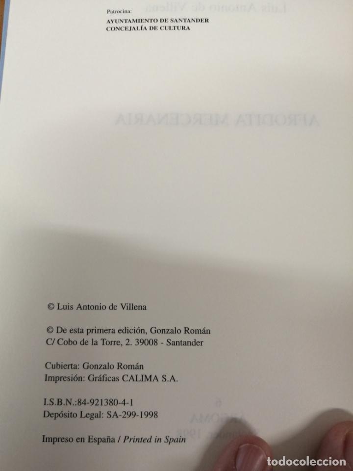 Libros de segunda mano: AFRODITA MERCENARIA. LUIS ANTONIO DE VILLENA. - Foto 4 - 213653023