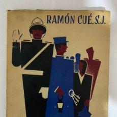 Libros de segunda mano: MIS AMIGOS, POEMAS DEL TRABAJO SENCILLO, RAMÓN CUE ROMANO, CORUÑA 1956, FIRMADO POR EL AUTOR. Lote 213656436
