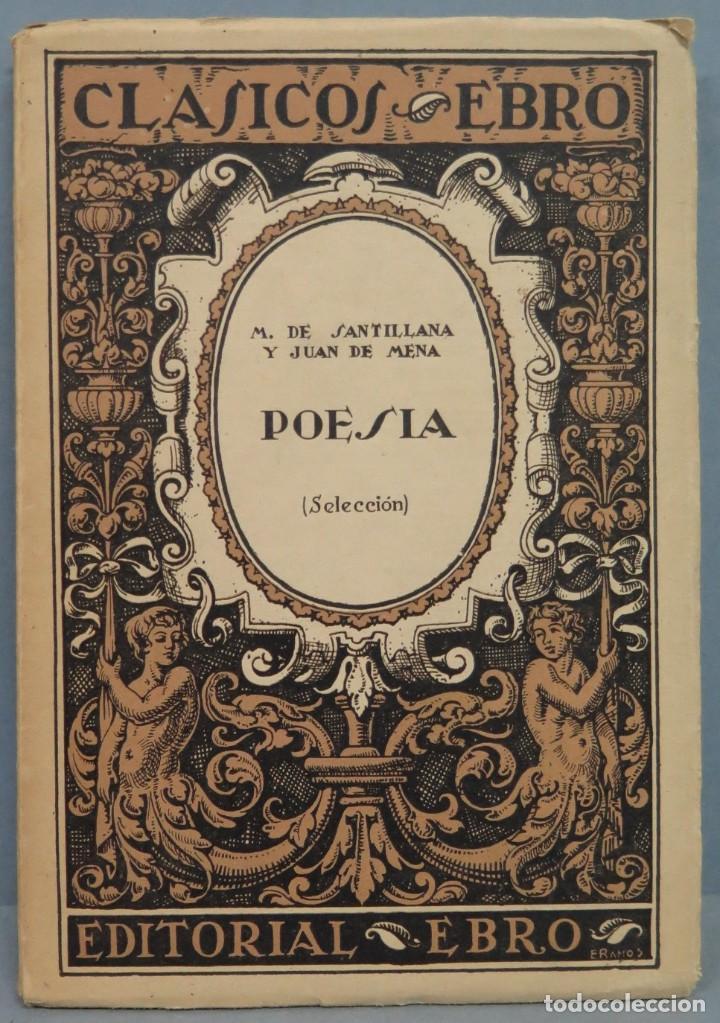 POESÍA (SELECCIÓN). MARQUÉS DE SANTILLANA Y JUAN DE MENA (Libros de Segunda Mano (posteriores a 1936) - Literatura - Poesía)