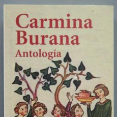 Libros de segunda mano: CARMINA BURAN. ANTOLOGÍA. Lote 213658960