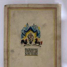 Libros de segunda mano: FLORILEGIO POÉTICO DE NAVIDAD VV. AA.: FLORILEGIO POÉTICO DE NAVIDAD, SAN SENASTIAN, 1947. Lote 213658970
