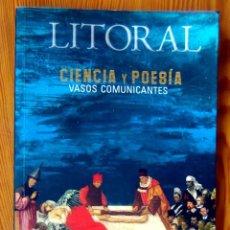 Libros de segunda mano: CIENCIA Y POESIA. VASOS COMUNICANTES - REVISTA LITORAL. Lote 213670311