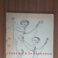 Libros de segunda mano: RETORNO A LA CREATURA --- PABLO GUEVARA / DEDICATORIA. Lote 32323282