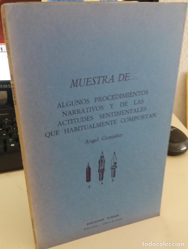 MUESTRA DE... ALGUNOS PROCEDIMIENTOS NARRATIVOS Y DE LAS ACT...- GONZÁLEZ, ÁNGEL 1ª EDICIÓN 1976 (Libros de Segunda Mano (posteriores a 1936) - Literatura - Poesía)