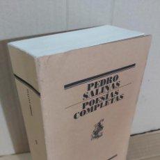 Libros de segunda mano: POESIAS COMPLETAS ( PEDRO SALINAS ). Lote 213985751