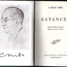 Libros de segunda mano: CARLES RIBA : ESTANCES (SELECTA, 1947). Lote 213998747