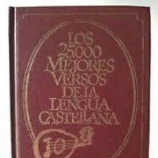 Libros de segunda mano: LOS 25.000 MEJORES VERSOS DE LA LENGUA CASTELLANA.. Lote 214470596