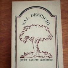 Libros de segunda mano: SAL DESPACIO JAVIER AGUIRRE GANDARIAS HORDAGO. Lote 215446780