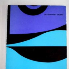 Libros de segunda mano: EL QUE BUSCA. SALVADOR PÉREZ VALIENTE, 1973. INCLUYE DEDICATORIA DEL AUTOR Y FOTOGRAFIA ORIGINAL DEL. Lote 216373856