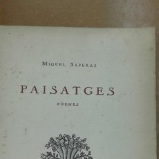 Libros de segunda mano: PAISATGES. POEMAS . POR MIQUEL SAPERAS BARCELONA MCMXXXVII. NUMERAT I SIGNAT PER L'AUTOR. Lote 216705343
