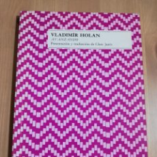 Libros de segunda mano: AVANZANDO (VLADIMÍR HOLAN). Lote 216730976