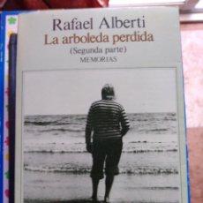 Libros de segunda mano: LA ARBOLEDA PERDIDA SEGUNDA PARTE MEMORIAS RAFAEL ALBERTI. Lote 216857070
