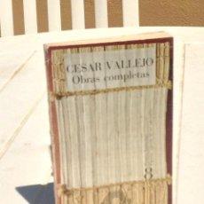 Libros de segunda mano: CÉSAR VALLEJO: OBRAS COMPLETAS VOL. 8 POEMAS HUMANOS. ESPAÑA, APARTA DE MI ESTE CÁLIZ. Lote 216920230