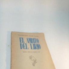 Libros de segunda mano: EL ÁMBITO DEL LIRIO. FRANCISCO CANO PATO. 1ª EDICIÓN FIRMADA Y CON POEMA ORIGINAL E INÉDITO. 1943.. Lote 217106335
