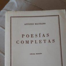 Libros de segunda mano: POESÍAS COMPLETAS- ANTONIO MACHADO. Lote 217122008